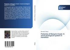 Bookcover of Fisheries of Kenya's Coast: A socio-ecological system in transition