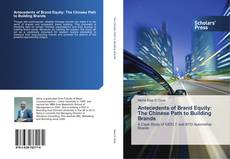Portada del libro de Antecedents of Brand Equity: The Chinese Path to Building Brands
