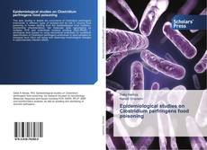 Epidemiological studies on Clostridium perfringens food poisoning的封面