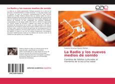 La Radio y los nuevos medios de sonido的封面