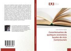 Portada del libro de Caractérisation de quelques accessions locales de ricin Camerounais