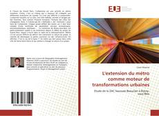 Capa do livro de L'extension du métro comme moteur de transformations urbaines