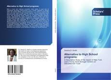 Couverture de Alternative to High School programs: