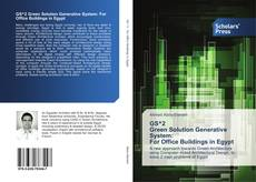 Обложка GS^2 Green Solution Generative System: For Office Buildings in Egypt