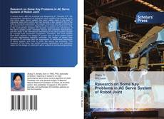 Capa do livro de Research on Some Key Problems in AC Servo System of Robot Joint