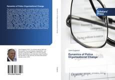 Dynamics of Police Organizational Change kitap kapağı