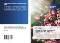 Couverture de Pharmacological screening of capparis decidua Edgew