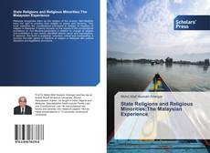 Copertina di State Religions and Religious Minorities:The Malaysian Experience