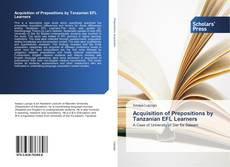 Bookcover of Acquisition of Prepositions by Tanzanian EFL Learners
