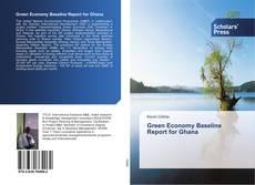 Обложка Green Economy Baseline Report for Ghana