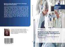 Biotechnology Management from A Strategic Management Perspective的封面