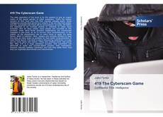 Bookcover of 419 The Cyberscam Game