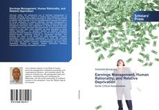 Portada del libro de Earnings Management, Human Rationality, and Relative Deprivation