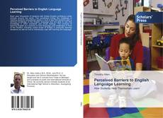 Bookcover of Perceived Barriers to English Language Learning