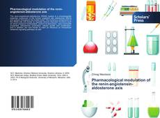 Bookcover of Pharmacological modulation of the renin-angiotensin-aldosterone axis