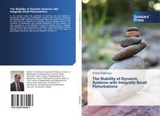 Portada del libro de The Stability of Dynamic Systems with Integrally Small Perturbations