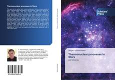 Bookcover of Thermonuclear processes in Stars