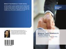 Buchcover von Bilateral Trade Relations in Textile Industry
