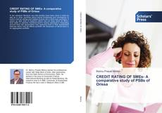 Bookcover of CREDIT RATING OF SMEs- A comparative study of PSBs of Orissa