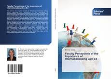Copertina di Faculty Perceptions of the Importance of Internationalizing Gen Ed
