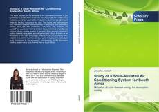 Bookcover of Study of a Solar-Assisted Air Conditioning System for South Africa