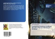 Buchcover von Leadership Practices of African American Women Working in Defense