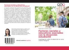 Portada del libro de Factores sociales y educativos asociados con la deserción estudiantil