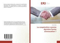 Обложка La coopération comme dernière forme d'innovation ?