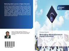 Bookcover of Motivating Adult Learners in Higher Education