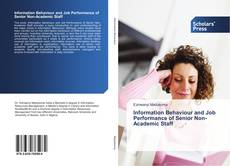Bookcover of Information Behaviour and Job Performance of Senior Non-Academic Staff