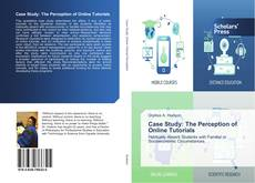 Bookcover of Case Study: The Perception of Online Tutorials