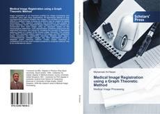 Capa do livro de Medical Image Registration using a Graph Theoretic Method