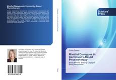 Bookcover of Mindful Dialogues in Community-Based Physiotherapy