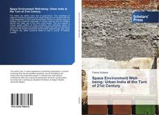 Space Environment Well-being: Urban India at the Turn of 21st Century kitap kapağı