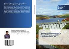 Buchcover von Watershed Management in Drought Prone Areas in Kurnool District ,A P