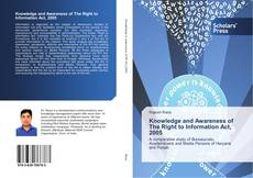 Copertina di Knowledge and Awareness of The Right to Information Act, 2005