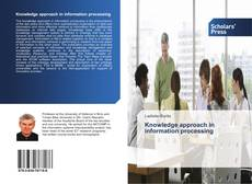 Bookcover of Knowledge approach in information processing