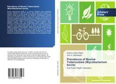 Bookcover of Prevalence of Bovine Tuberculosis (Mycobacterium bovis)