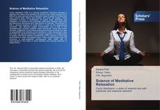 Bookcover of Science of Meditative Relaxation