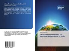 Bookcover of A New Theory of Interest for Structural Adjustments in India