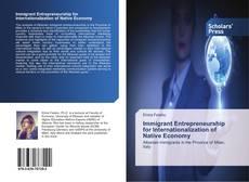 Copertina di Immigrant Entrepreneurship for Internationalization of Native Economy