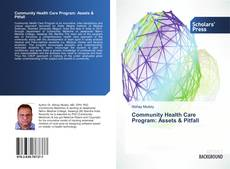 Bookcover of Community Health Care Program: Assets & Pitfall