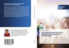 Corporate Entrepreneurship: Methods, Techniques For Sustainability的封面