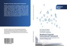Bookcover of Academic Formula Instructional Framework