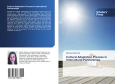 Bookcover of Cultural Adaptation Process in Intercultural Partnerships