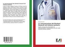 Capa do livro de La remunerazione dei Direttori Generali nel sistema sanitario