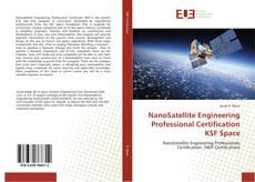 Buchcover von NanoSatellite Engineering Professional Certification KSF Space