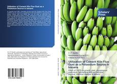 Copertina di Utilization of Cement Kiln Flue Dust as a Potassium Source in banana