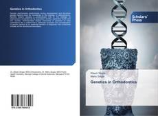 Bookcover of Genetics in Orthodontics