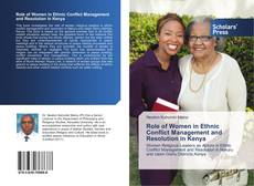 Bookcover of Role of Women in Ethnic Conflict Management and Resolution in Kenya